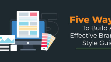 Photo of Five Ways To Build An Effective Brand Style Guide