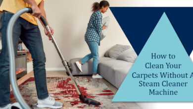 Photo of How to Clean Your Carpet Without A Steam Cleaner Machine