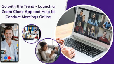 Photo of Go with the Trend- Launch a Zoom Clone App and Help to Conduct Meetings Online