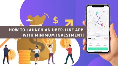 Photo of How to launch an Uber-like ride-hailing app with minimum investment?