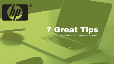 Photo of 7 Great Tips for HP Pavilion Laptop in 2021