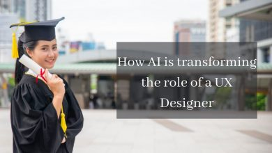 Photo of AI is transforming the role of a UX Designer Know How?