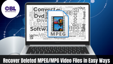 Photo of How to Recover Deleted MPEG/MPG Video Files in Easy Ways