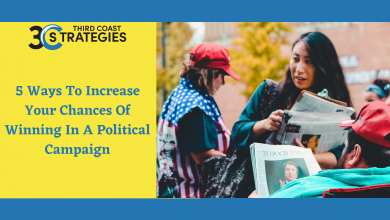 Photo of 5 Ways To Increase Your Chances Of Winning In A Political Campaign
