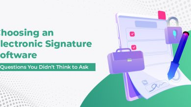 Photo of Choosing an Electronic Signature Software: 5 Questions You Didn't Think to Ask