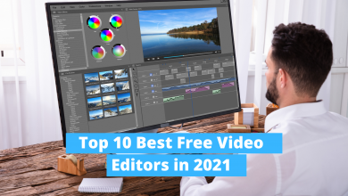 Photo of Top 10 Best Free Video Editing Software