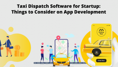 Photo of Taxi Dispatch Software for Startup: Things to Consider on App Development