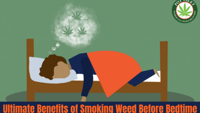 Photo of Ultimate Benefits of Smoking Weed Before Bedtime