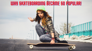 Photo of Why Skateboarding Became So Popular!