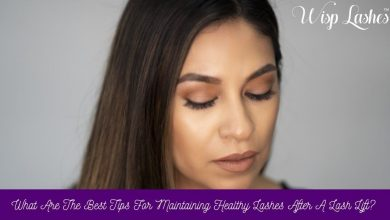 Photo of What Are The Tips For Maintaining Healthy Lashes After A Lash Lift?