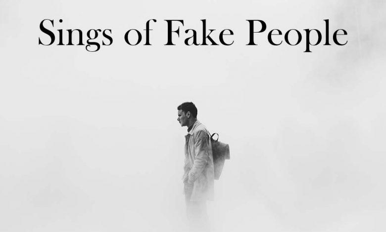 Sings of Fake People