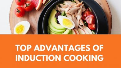 Photo of Top Advantages of Induction Cooking