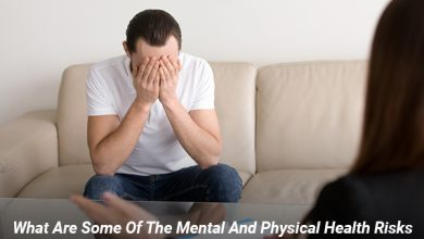 Photo of What Are Some Of The Mental And Physical Health Risks