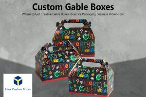 Where to Get Creative Custom Gable Boxes Ideas for Packaging Business Promotion