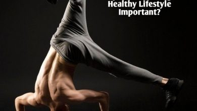 Photo of Why is Maintaining a Healthy Lifestyle Important? To Live More
