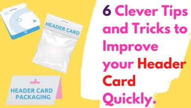 Photo of 6 Clever Tips and Tricks to Improve your Header Card Packaging Quickly.