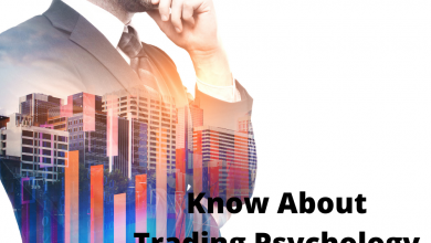 Photo of Know About Trading Psychology